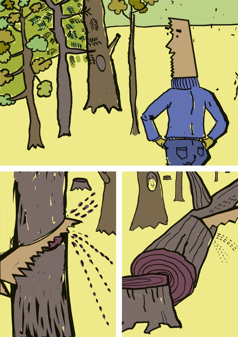 Comic about Forest, Trees are cut in good manner